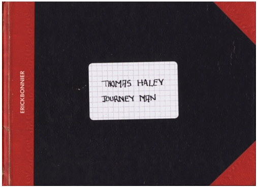 THomas Haley - Livre Journey Man- Erick Bonnier Edition